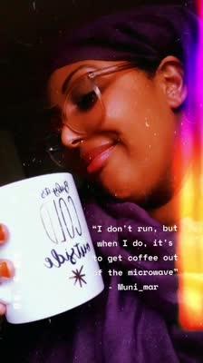 """I don't run, but when I do, it's to get coffee out of the microwave"" - Muni_mar"